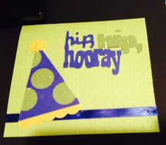 Cricut birthday. Sweet treats cartridge. Polka dot embossing folder