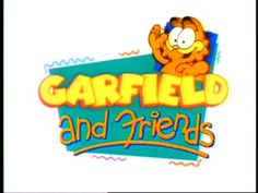Saturday mornings weren't complete without Garfield and Friends!