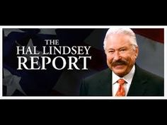 Hal Lindsey Report (10.7.16)..OBAMA'S TAKE OVER OF INTERNET, TV, SMARTPHONES, THE SCHOOLS AND POLICE.