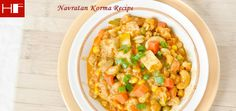 Navratan Korma Recipe with step by step.This recipe up your meal with this rich and delicious navratan korma.For more information Visit  https://www.hungryforever.com/navratan-korma-recipe/