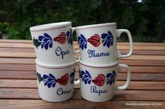Coffee mugs. Granddad,grandmother,mother,daddy.