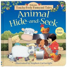 SENSORY INTEGRATION-Young children will love this very special Farmyard Tales book. There's a game of hide-and-seek to play by lifting the flaps, lots of furry and textured patches to feel and some simple counting opportunities too. This is a really delightful book for adults and children to share.Usborne Books & More. Animal Hide-and-Seek $15.99