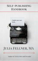 Smashwords – Self-publishing Handbook – a book by Julia Fellner Press Kit, Self Publishing, Novels, Writing, Books, Libros, Book, Being A Writer, Book Illustrations