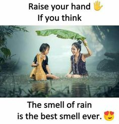 It is not the rain insteadwe can say .. it is the smell of the land dirt when the rain drops merges with land.. that is not good for health.. but it makes feel good.. myilu why donot we merge like this .. I m the uncultured uncultivated barren land u be the rain drop.. .. vow I could think of words to write a poem..