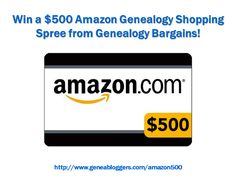 Win a $500 Amazon Genealogy Shopping Spree from Genealogy Bargains http://www.geneabloggers.com/giveaways/win-500-amazon-genealogy-shopping-spree-genealogy-bargains/?lucky=85864