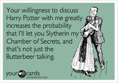 The man that I fall in love with WILL be a Harry Potter fan. It's a requirement.