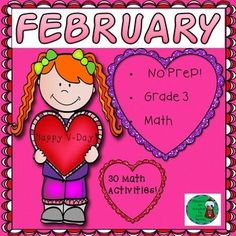 No Prep! Grade 3! Math for February! Here are 30 math activities to help students review math skills! Your students will adore these fun filled activities for math! Just print and use! Answer keys are included!There are 30 pages covering a variety of skil