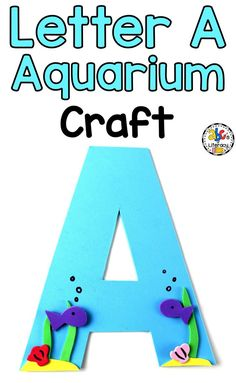 This Letter A Aquarium Craft will be a fun way for your preschoolers and kindergartners to learn about the first letter of the alphabet. This fine motor craftivity is also be a great addition to your Letter of the Week units. Easy Preschool Crafts, Abc Crafts, Alphabet Crafts, Preschool Letters, Letter A Crafts, Learning Letters, Alphabet Activities, Preschool Learning, Early Learning