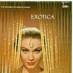"Martin Denny's ""Exotica"" album cover."