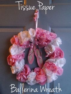 Tissue Paper Ballerina Wreath- Perfect for a ballet themed birthday party!