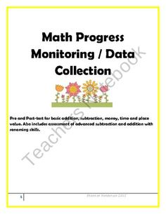 RTI Math Assessment Progress Monitoring from Classy Gal Designs and Publishing on TeachersNotebook.com (9 pages)  - RTI Math Assessment Progress Monitoring: Pre and Post-test for basic addition, subtraction, money, time and place value. Also includes assessment of advanced subtraction and addition with renaming skills.   Download includes a section to record teacher ob