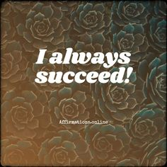 Success Affirmations: I always think of success, and I always succeed! I constantly think of me achieving success and see myself successful! My life is a . Short Positive Affirmations, Daily Affirmations, Mental Health Resources, Self Empowerment, Tough Times, Judo, Trust God, Mornings, Counseling