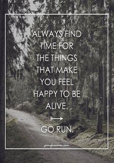 Trail Running Shoes for Overpronation 2017 Guide Always make time to run. Get outside, feel alive.Always make time to run. Get outside, feel alive. Fitness Motivation, Fitness Quotes, Trail Running Motivation, Trail Running Quotes, Fitness Plan, Running Workouts, Running Tips, Running Shoes, Running Clothing