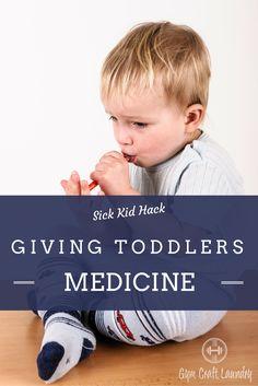 Sick Kid Hack: Giving Toddlers Medicine