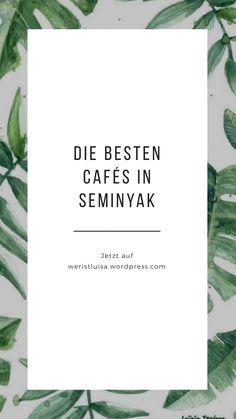In diesem Blogbeitrag stelle ich euch meine liebsten Cafés zum Frühstücken in Seminyak (Bali) vor! Bali, Letter Board, Lettering, Travel, Nice Breakfast, Good Food, Tips And Tricks, Viajes, Drawing Letters