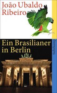 Review of João Ubaldo Ribeiro: Ein Brasilianer in Berlin