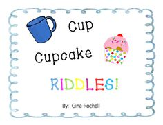 These cup/cupcake riddles are an effective, engaging tool in which to encourage the use of inference skills, context clues, and logic! Used daily, they can also be utilized as hooks to transition into mini-lessons on vocabulary, parts of speech, and problem solving.