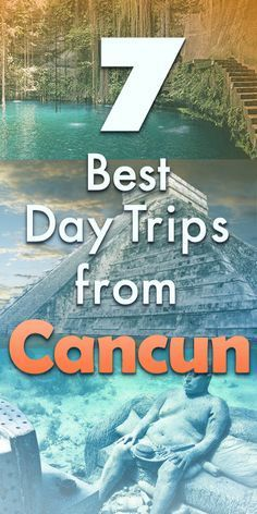 7 Best Day Trips from Cancun 7 Best Day Trips from Cancun & Simple Guide of Where to Go and Excursions in Cancun, Mexico & Travel Guide & Mayan Ruins [& Cozumel, Cancun Excursions, Cenotes Cancun, Ways To Travel, Best Places To Travel, Places To Go, Temple Maya, Cancun Vacation, Cancun Trips
