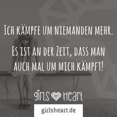 Du bist es auf jeden Fall wert.  Mehr Sprüche auf: www.girlsheart.de