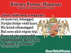Himnusz The Hungarian National Anthem by Kölcsey Ferenc Schengen Area, Hungarian Girls, National Anthem, Akita, Music Songs, Family History, 1, Marvel, Culture