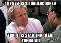 Hahaha, OMG look at this This beef is so undercooked!   #undercooked, #salad, #gordon ramsey, #funny