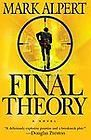 Final Theory by Mark Alpert 2008, Hardcover The Destroyer of Worlds $9.95 Are You Holiday Ready? http://www.islandheat.com for Great Family Gift Idea's.