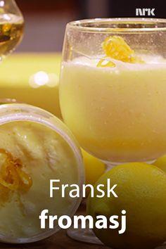 Fransk sitronfromasj - mousse au citron. Oppskrift fra brødrene Price i TV-serien Munter mat - på tur. Pudding Desserts, Puddings, Food And Drink, Mint, Cakes, Baking, Fruit, Custard Desserts, Mudpie