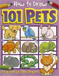 499 how to draw 101 pets how to draw top that kids - Drawing Books For Boys