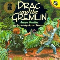 Drac and the Gremlin by Alan Baillie. http://talesntails.weebly.com/drac-and-the-gremlin.html