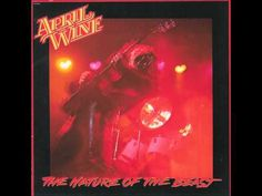 APRIL WINE -- The Nature of the Beast 1981 (Full Album Remastered) - YouTube