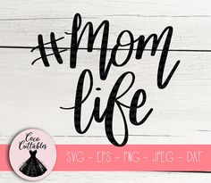 Mom Life SVG, #momlife cut file, T-Shirt Design, Decal SVG, Momma Handlettered SVG Cut files for Cricut Silhouette, Png Eps Svg Jpeg Dxf, Instant Download, Commercial Use. #cricutprojects #cricutideas #momlife #momlifesvg #familylife #momcrafting