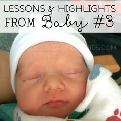Lessons and Highlights from Baby #3 + Giveaway - Bible, Beer and Babies