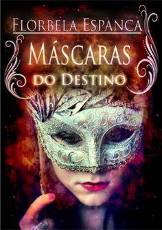 """Capa do livro """"Máscaras do Destino"""" de Florbela Espanca."""