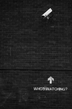 Who's watching?