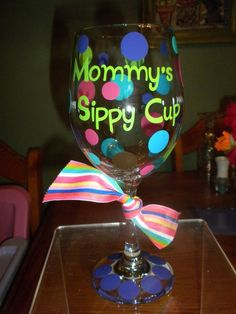 7e575a0c784 These would be a cute craft idea for girls night in - buy a wine glass from  the dollar store