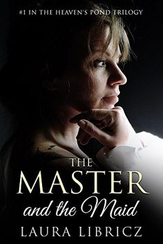 The Master and the Maid (Heaven's Pond Trilogy Book 1) by…
