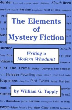 The Elements of Mystery Fiction: Writing a Modern « Library User Group