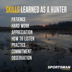Skills learned as a hunter more people need them