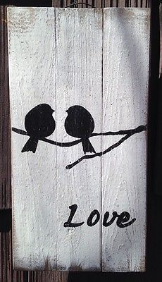 Love Bird Pallet Sign Pallet P rimitive Rustic Country Picture Wall Decor Wood Pallet Painting, Painting On Wood, Painting Quotes, Painting Trees, Arte Pallet, Wall Decor Pictures, Pallet Crafts, Diy Holz, Art Mural