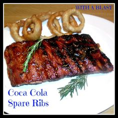 With A Blast: Coca-Cola Spare Ribs AND Coca-Cola Onion Rings ... lots ...