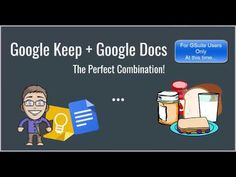(98) Google Keep & Google Docs - The Perfect Combination! - YouTube