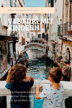 Was gibt es in Venedig mit Kindern zu entdecken? Wir verraten euch unsere tipps.