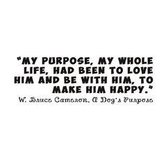 A Dog's Purpose #quote #doberman