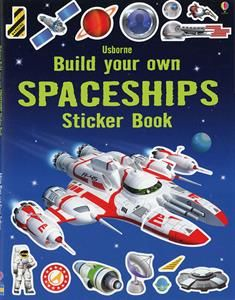 """""""Build your own spaceships sticker book"""" at Usborne Children's Books Books About Cars, Space Books For Kids, Astronauts In Space, Educational Toys For Kids, Build Your Own, Kid Spaces, Book Activities, Activity Books, Paperback Books"""