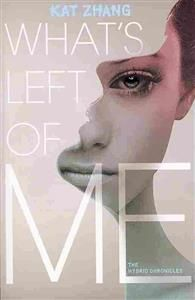 Kat Zhang: What's Left of Me (8,90€ / 1.9.2017)