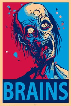 Zombie Brains Art Print Poster