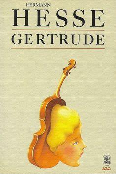 Hermann Hesse. Gertrude