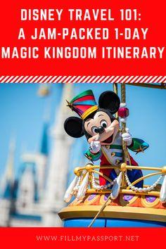 Disney Travel 101: A Jam-Packed 1-Day Magic Kingdom Itinerary