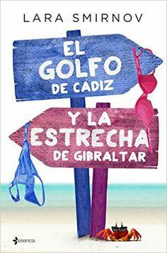 El golfo de Cádiz y la estrecha de Gibraltar - Lara Smirnov
