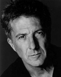 Dustin Hoffman - My Hubby's Doppleganger. I can not tell you how many times people have asked him if he realized that he looked like Dustin Hoffman.